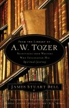 James Stuart Bell - From The Library Of A W Tozer