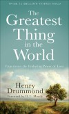 Henry Drummond - The Greatest Thing In The World