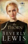Beverly Lewis - The Thorn (Large Print)