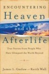 James L Garlow, & Keith Wall - Encountering Heaven And The Afterlife
