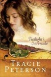 Tracie Peterson - Twilight's Serenade (Large Print)