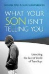 Michael Ross, & Susie Shellenberger - What Your Son Isn't Telling You