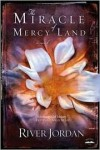 Jordan River - The Miracle Of Mercy Land