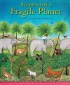 Kenneth Steven - Stories For A Fragile Planet