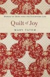 Mary Tatem - Quilt Of Joy