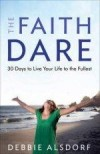 Debbie Alsdorf - The Faith Dare