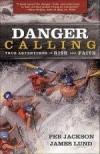 Peb Jackson, & James Lund - Danger Calling