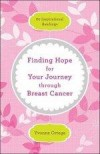 Yvonne Ortega - Finding Hope For Your Journey Through Breast Cancer