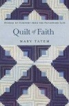 Mary Tatem - Quilt Of Faith