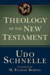 Udo Schnelle - Theology Of The New Testament