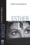A Walk Thru The Book Of Esther