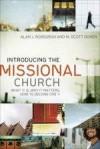 Alan J Roxburgh, & M Scott Boren - Introducing The Missional Church