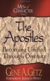 Gene A. Getz - The Apostles: Becoming Unified Through Diversity