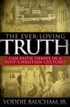 Bauchan Voddie - EVER LOVING TRUTH THE