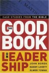 Borek, Lovett & Towns - GOOD BOOK ON LEADERSHIP THE