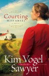 Kim Vogel Sawyer - Courting Miss Amsel