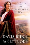 Davis Bunn, & Janette Oke - The Damascus Way