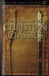 Lawrence Kimbrough, John Calvin (Contributor) - 90 Days with the Christian Classics