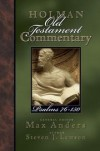 Steven J. Lawson, Max E. Anders (Editor) - Holman Old Testament Commentary: Psalms 76-150