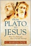 Pate Marvin - FROM PLATO TO JESUS