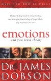James, Dr. Dobson - Emotions: Can You Trust Them?