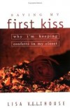 Lisa Velthouse - Saving My First Kiss